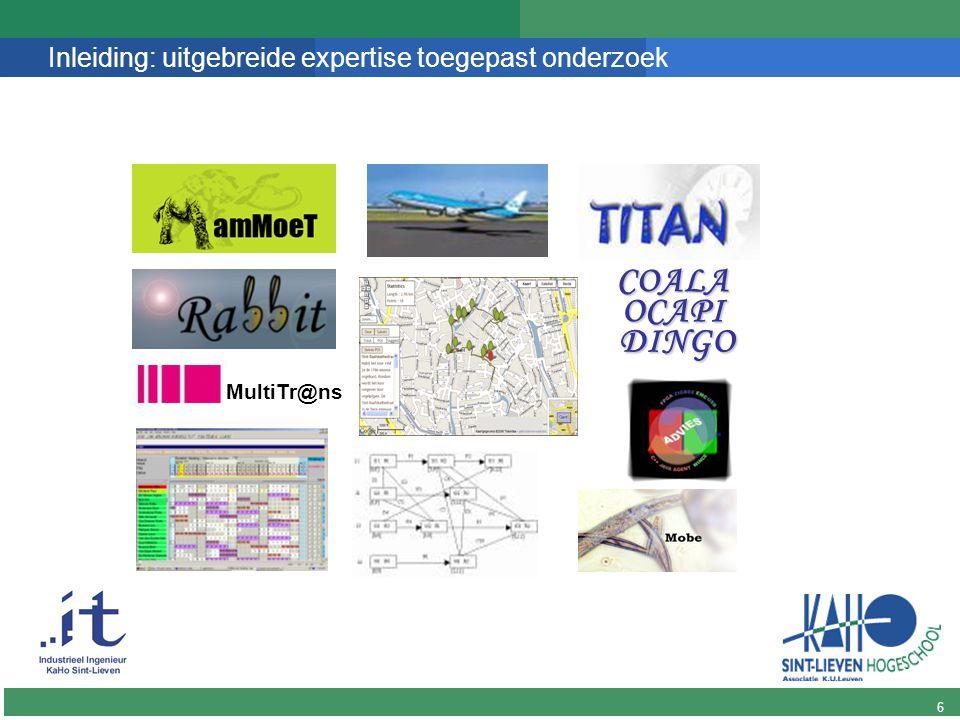 Afgewerkte onderdelen XML-Interface Eerste versie planningsmodule Voorbereidend werk spin-off