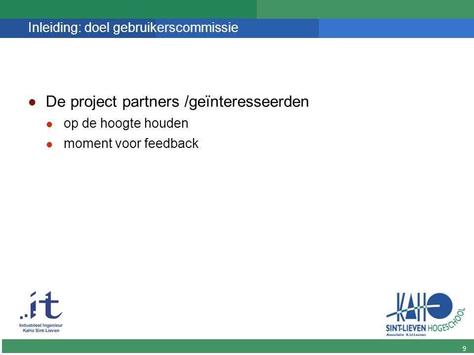 10 DINGO Doel van het project De onderzoeksresultaten ivm automatische personeelsplanning voor een breed publiek beschikbaar stellen.