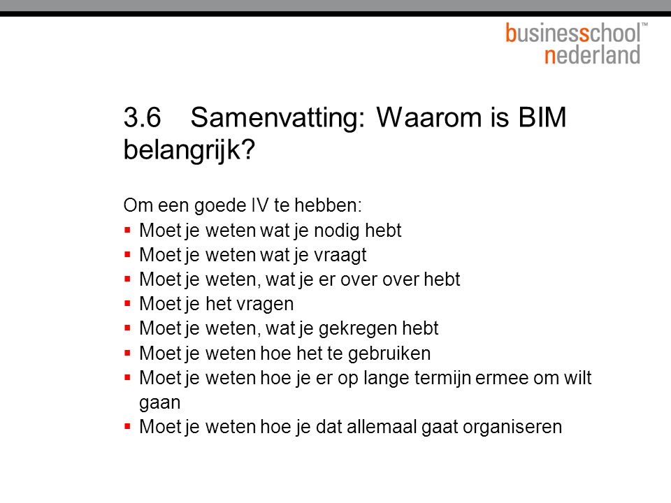 3.6Samenvatting: Waarom is BIM belangrijk.