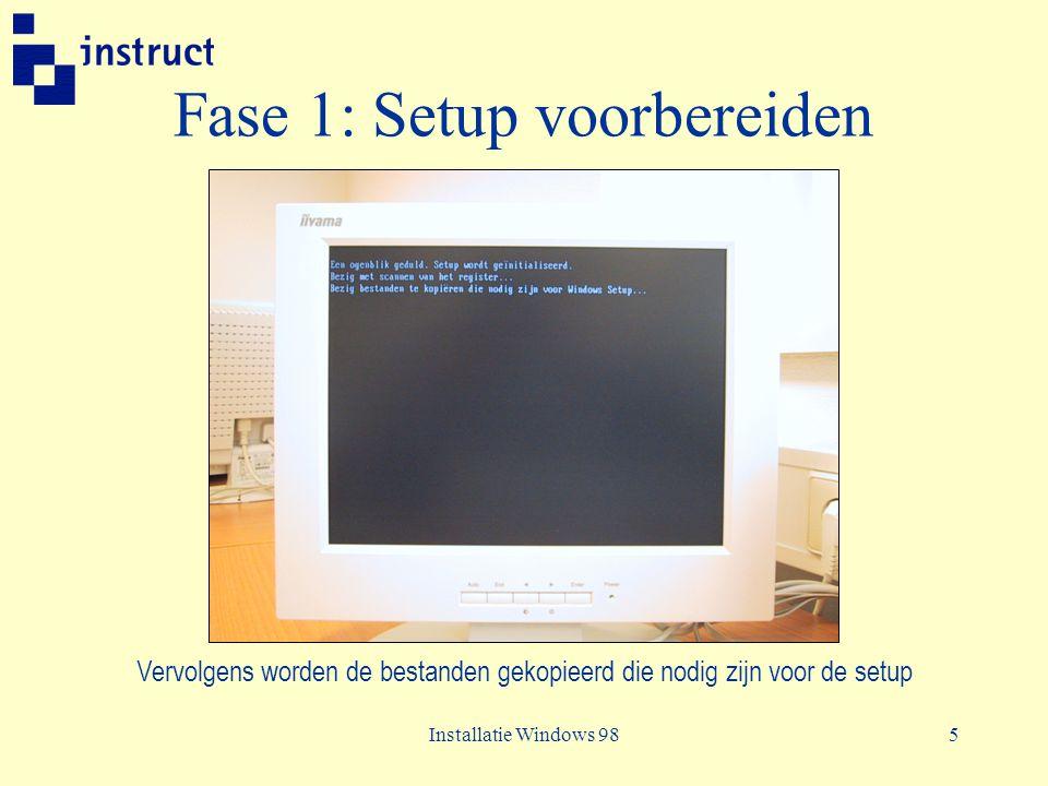 Installatie Windows 9816 Fase 2: Gegevens verzamelen Vergeet de diskette niet te verwijderen want anders kan het systeem niet herstarten
