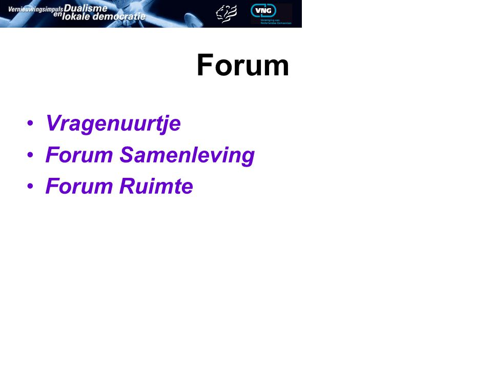 Forum Vragenuurtje Forum Samenleving Forum Ruimte