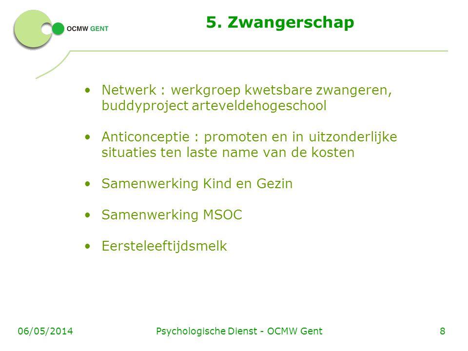 Psychologische Dienst - OCMW Gent806/05/2014 5.