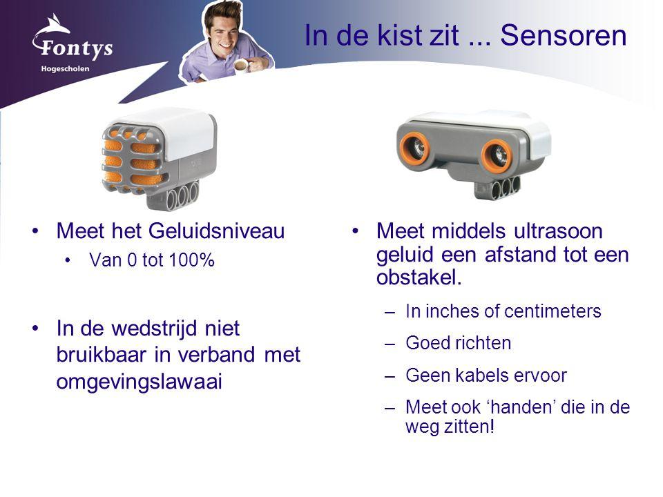 In de kist zit... Sensoren Meet middels ultrasoon geluid een afstand tot een obstakel. –In inches of centimeters –Goed richten –Geen kabels ervoor –Me