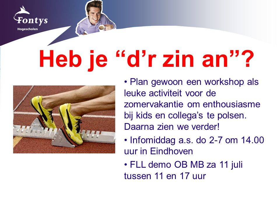 """Heb je """"d'r zin an""""? Plan gewoon een workshop als leuke activiteit voor de zomervakantie om enthousiasme bij kids en collega's te polsen. Daarna zien"""