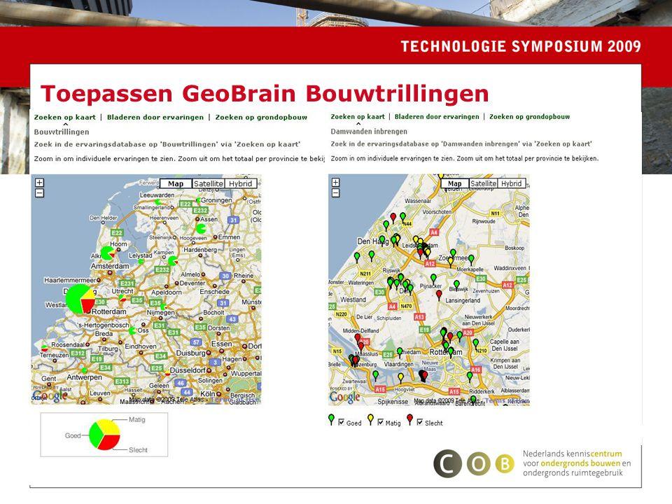 Zet hier uw naam En hier uw functie Toepassen GeoBrain Bouwtrillingen >kaart