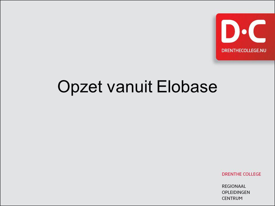 Opzet vanuit Elobase