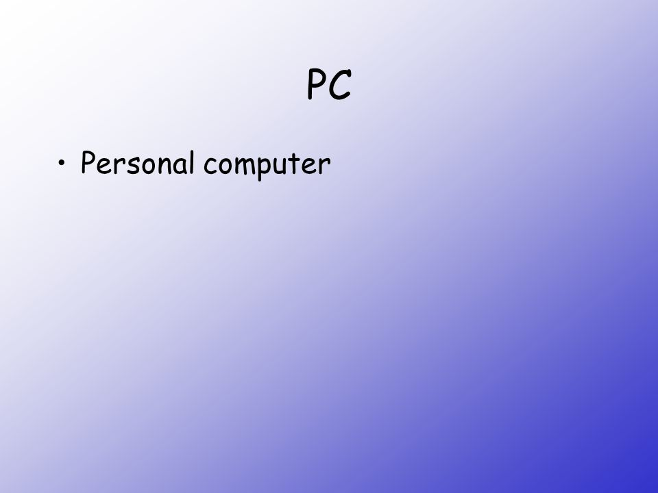 PC Personal computer