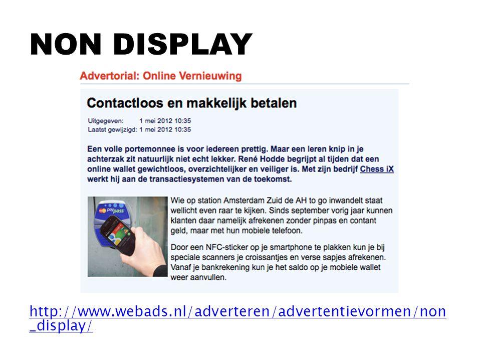 http://www.webads.nl/adverteren/advertentievormen/non _display/ NON DISPLAY