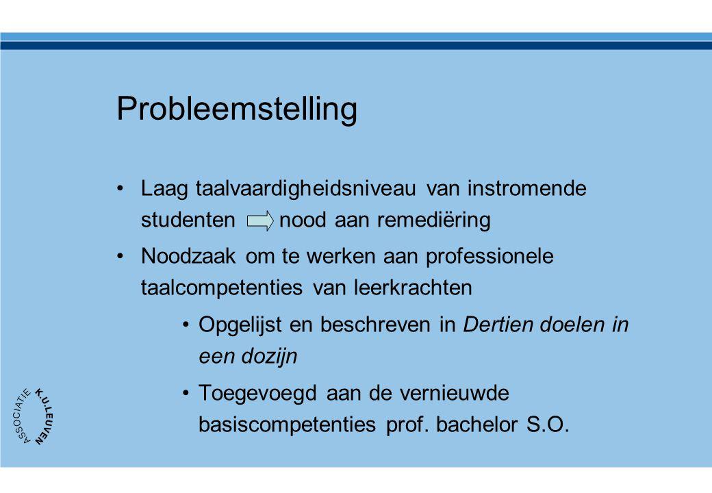 Probleemstelling Laag taalvaardigheidsniveau van instromende studenten nood aan remediëring Noodzaak om te werken aan professionele taalcompetenties v