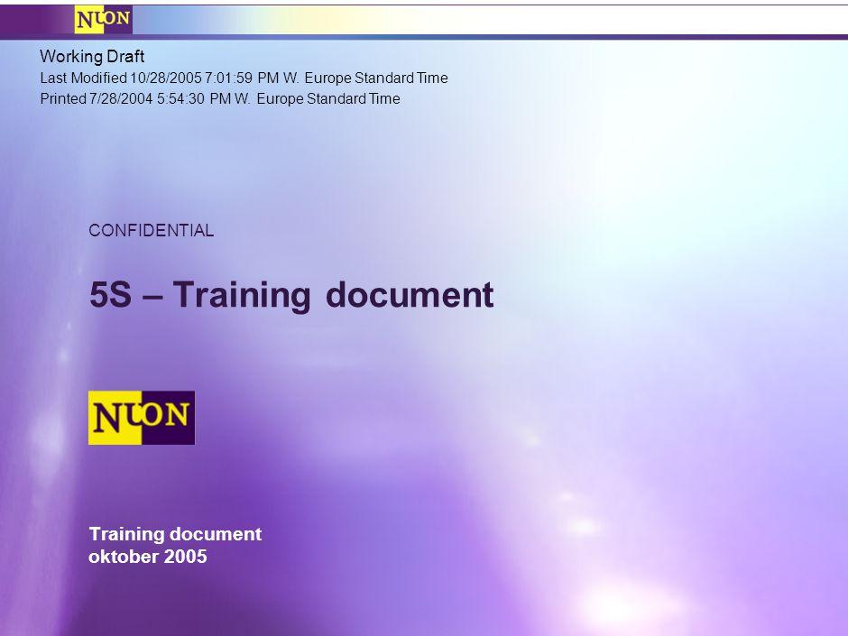 Working Draft Last Modified 10/28/2005 7:01:59 PM W. Europe Standard Time Printed 7/28/2004 5:54:30 PM W. Europe Standard Time Training document oktob