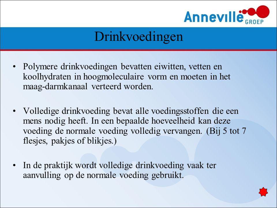 Drinkvoedingen Polymere drinkvoedingen bevatten eiwitten, vetten en koolhydraten in hoogmoleculaire vorm en moeten in het maag-darmkanaal verteerd wor