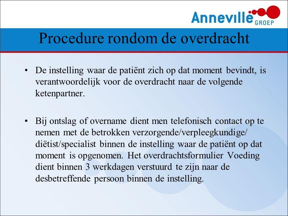 Procedure rondom de overdracht De instelling waar de patiënt zich op dat moment bevindt, is verantwoordelijk voor de overdracht naar de volgende keten