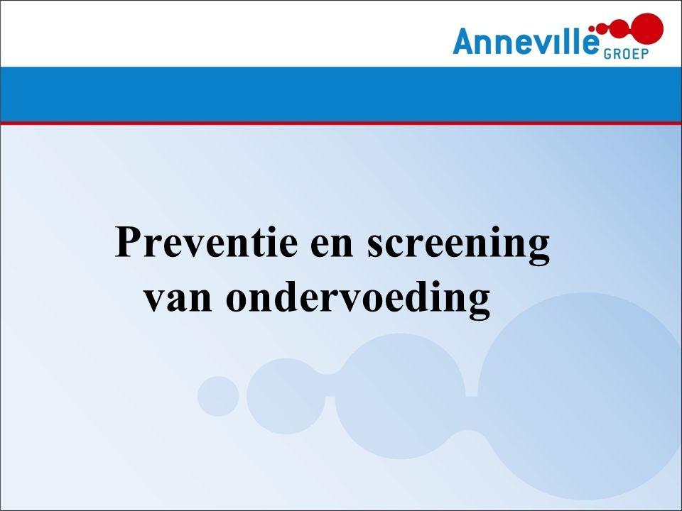 Inhoud:  Definitie ondervoeding  Preventie- en screeningprotocol Eten & Drinken  Ambiance  Medische drink- en sondevoeding  Overdracht rondom voeding Preventie en screening van ondervoeding