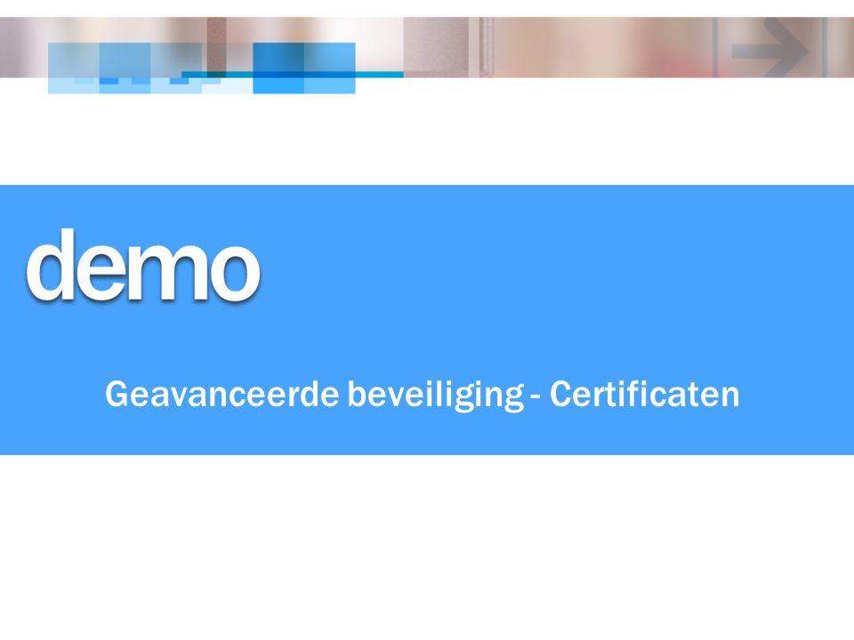 Geavanceerde beveiliging - Certificaten