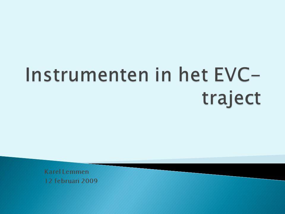 EVC-procedure