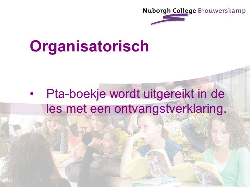 Organisatorisch Pta-boekje wordt uitgereikt in de les met een ontvangstverklaring.