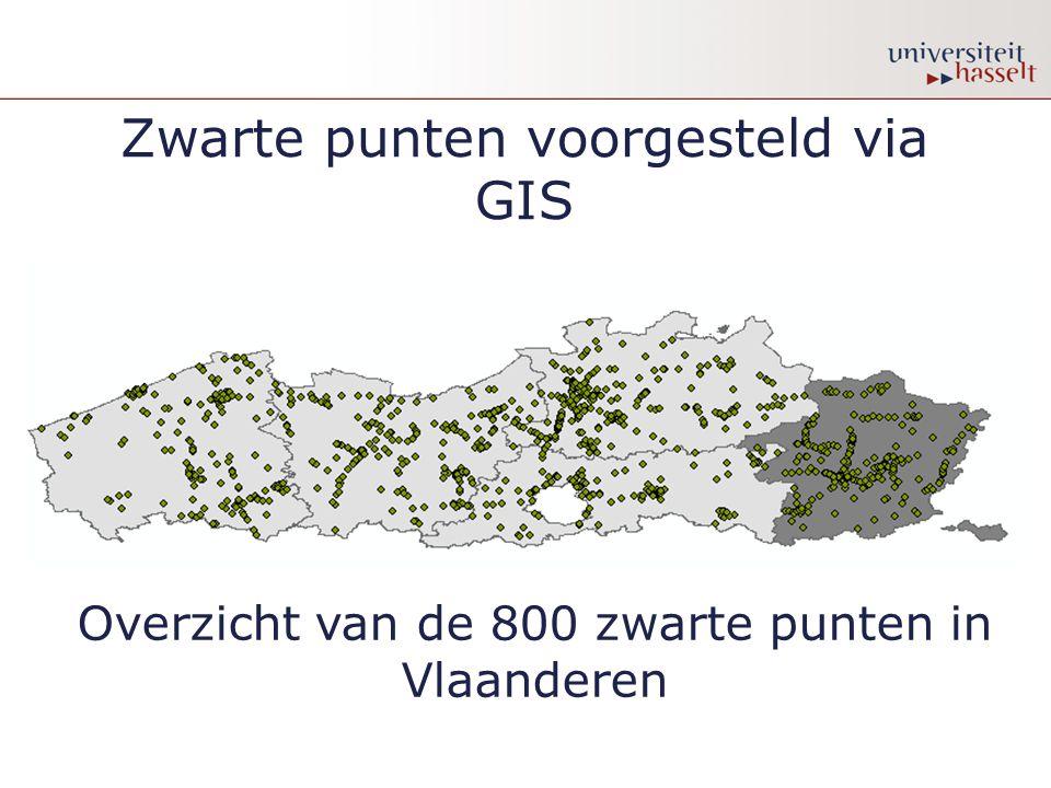 Zwarte punten voorgesteld via GIS Overzicht van de 800 zwarte punten in Vlaanderen