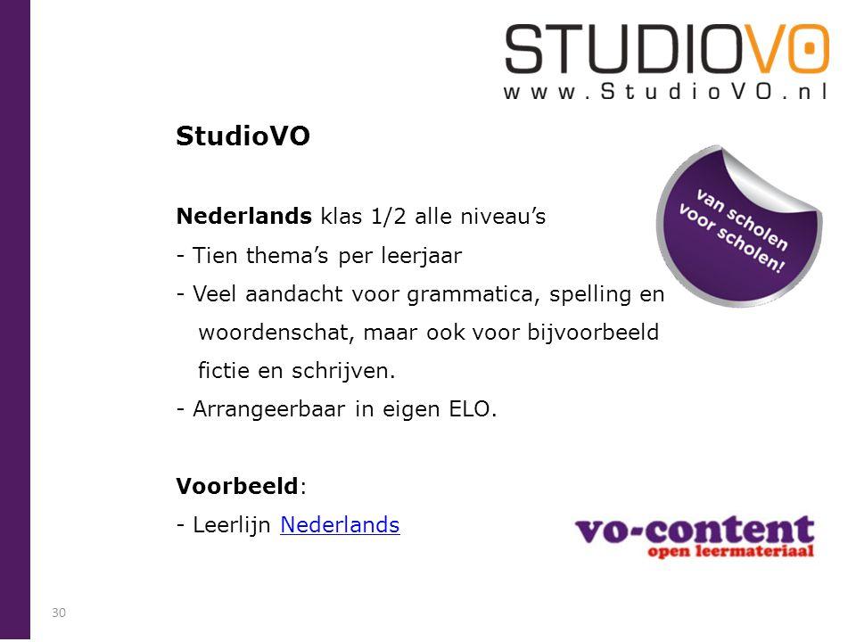 StudioVO Nederlands klas 1/2 alle niveau's - Tien thema's per leerjaar - Veel aandacht voor grammatica, spelling en woordenschat, maar ook voor bijvoo