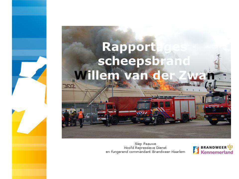 Rapportages scheepsbrand Willem van der Zwan Siep Paauwe Hoofd Repressieve Dienst en fungerend commandant Brandweer Haarlem