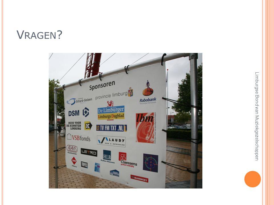 V RAGEN ? Limburgse Bond van Muziekgezelschappen