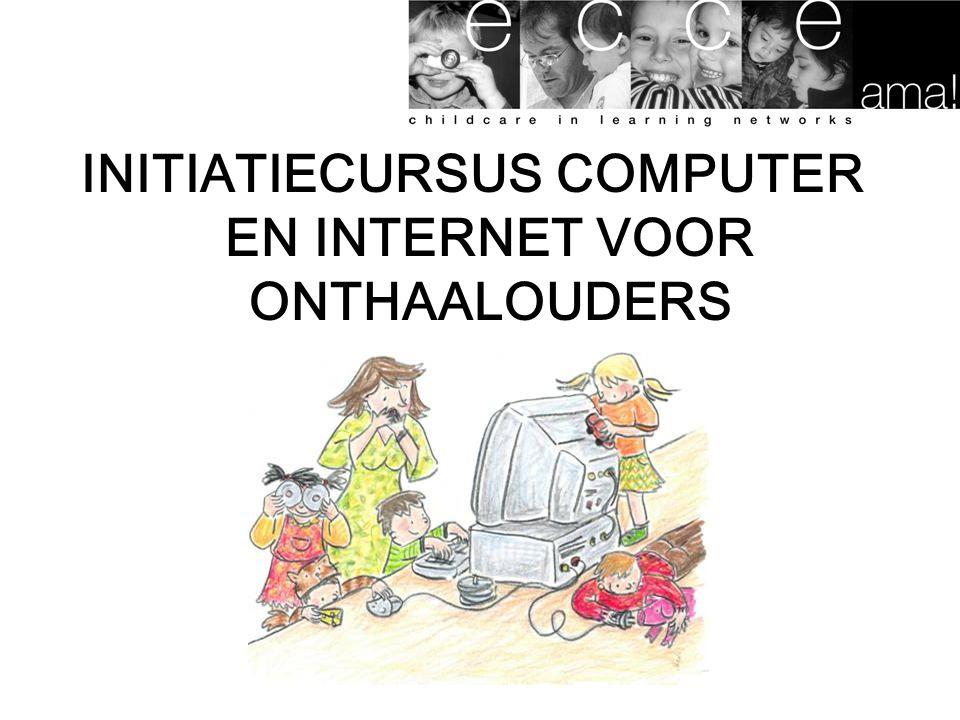 INITIATIECURSUS COMPUTER EN INTERNET VOOR ONTHAALOUDERS
