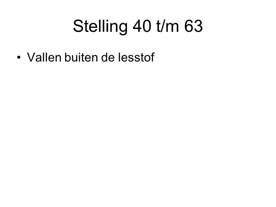 Stelling 40 t/m 63 Vallen buiten de lesstof