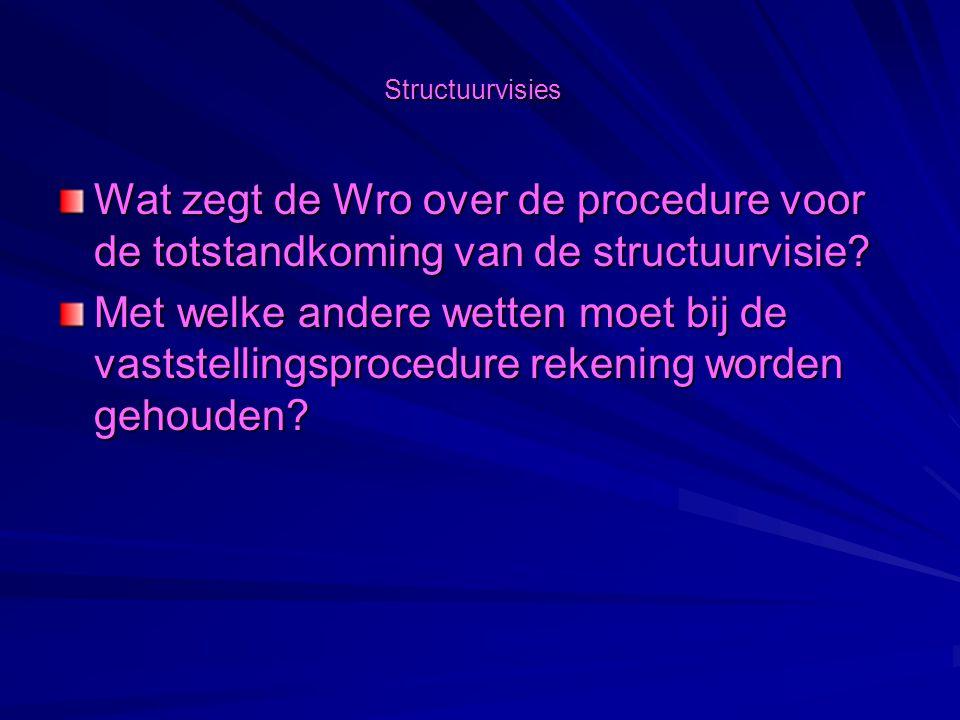 structuurvisies Welke (sanctie)gevolgen bestaan er indien een gemeente (voor een deel van zijn grondgebied) geen structuurvisie opstelt?