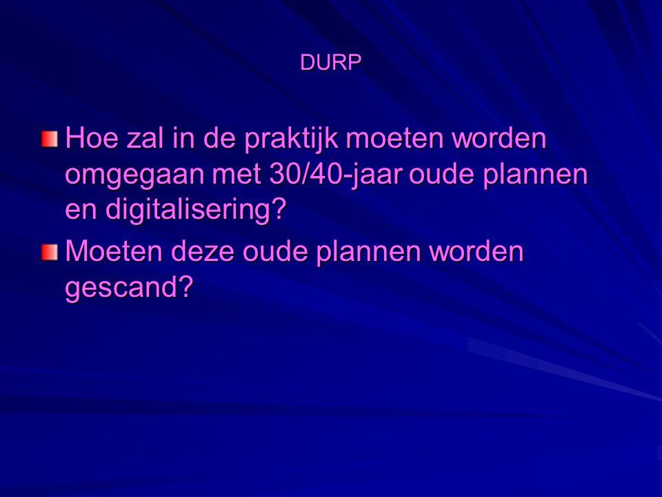 DURP Hoe zal DURP worden verankerd in de wetgeving?