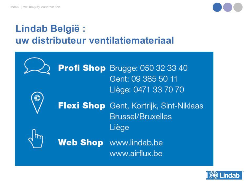 lindab | we simplify construction Lindab België : uw distributeur ventilatiemateriaal