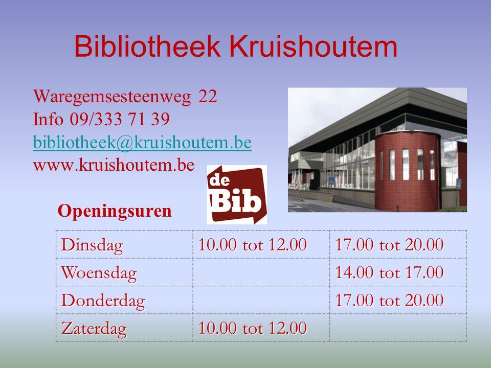 Bibliotheek Kruishoutem Waregemsesteenweg 22 Info 09/333 71 39 bibliotheek@kruishoutem.be www.kruishoutem.be OpeningsurenDinsdag 10.00 tot 12.00 17.00 tot 20.00 Woensdag 14.00 tot 17.00 Donderdag 17.00 tot 20.00 Zaterdag 10.00 tot 12.00