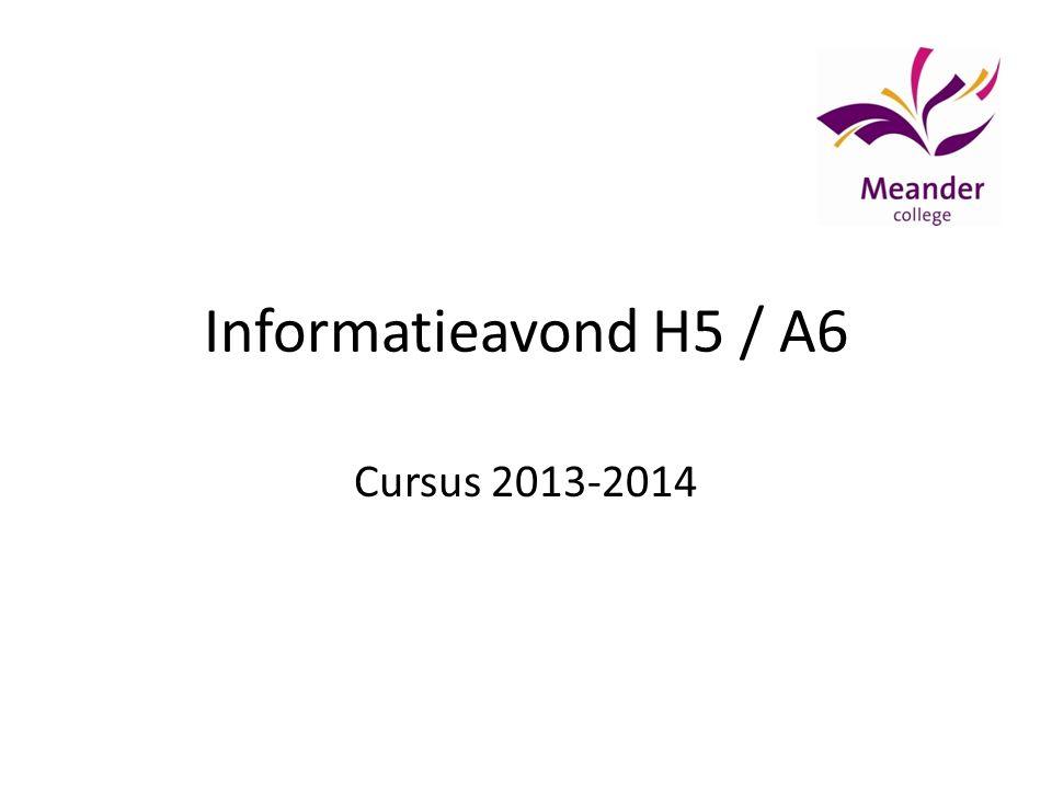 Informatieavond H5 / A6 Cursus 2013-2014
