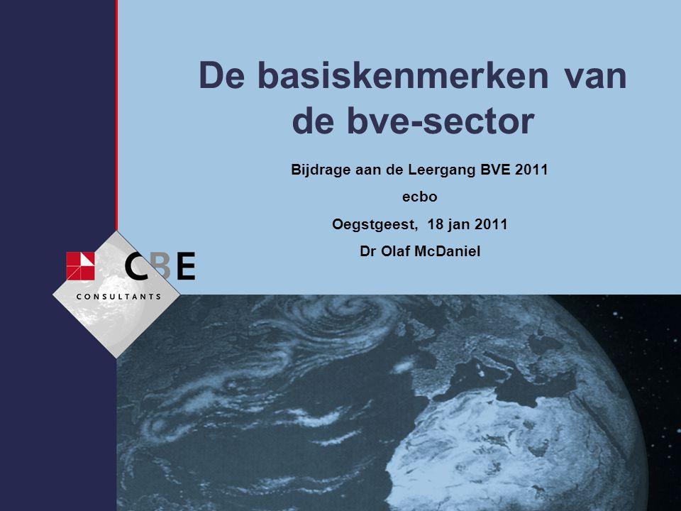 8-7-2014 De basiskenmerken van de bve-sector Bijdrage aan de Leergang BVE 2011 ecbo Oegstgeest, 18 jan 2011 Dr Olaf McDaniel