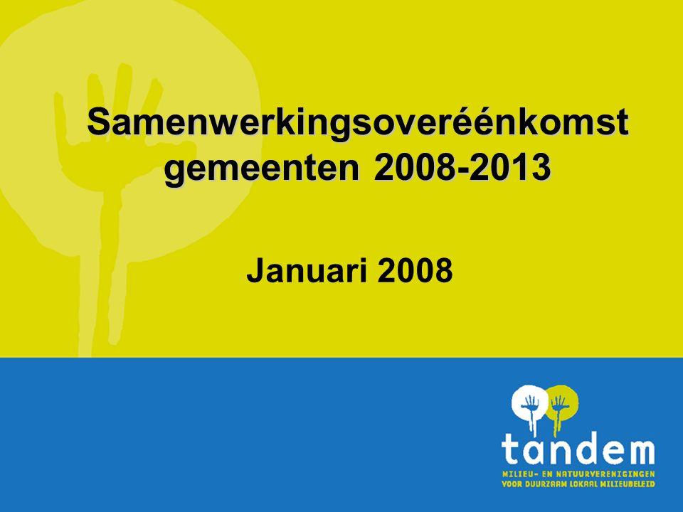 Samenwerkingsoveréénkomst gemeenten 2008-2013 Januari 2008