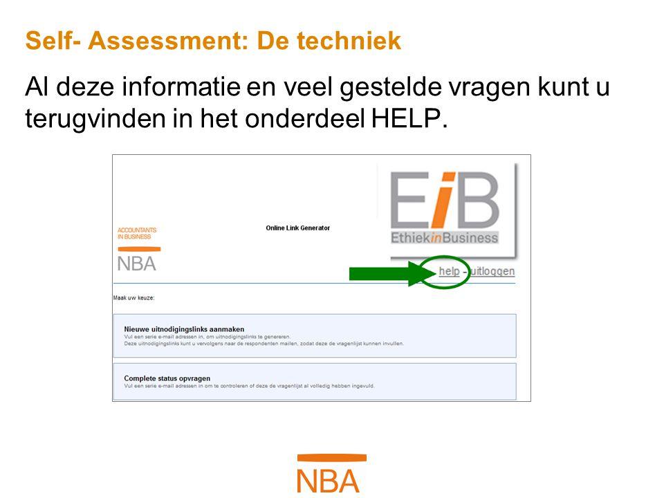 Self- Assessment: De techniek Al deze informatie en veel gestelde vragen kunt u terugvinden in het onderdeel HELP.