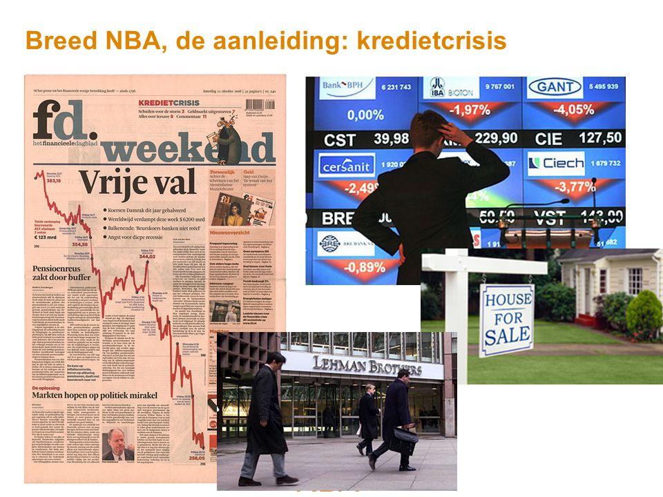 Breed NBA, de aanleiding: kredietcrisis