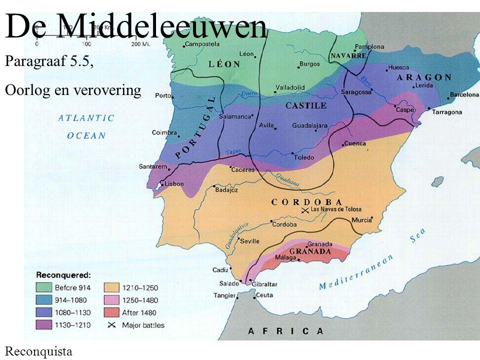 De Middeleeuwen Paragraaf 5.5, Oorlog en verovering Reconquista