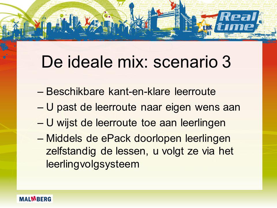 De ideale mix: scenario 3 –Beschikbare kant-en-klare leerroute –U past de leerroute naar eigen wens aan –U wijst de leerroute toe aan leerlingen –Midd