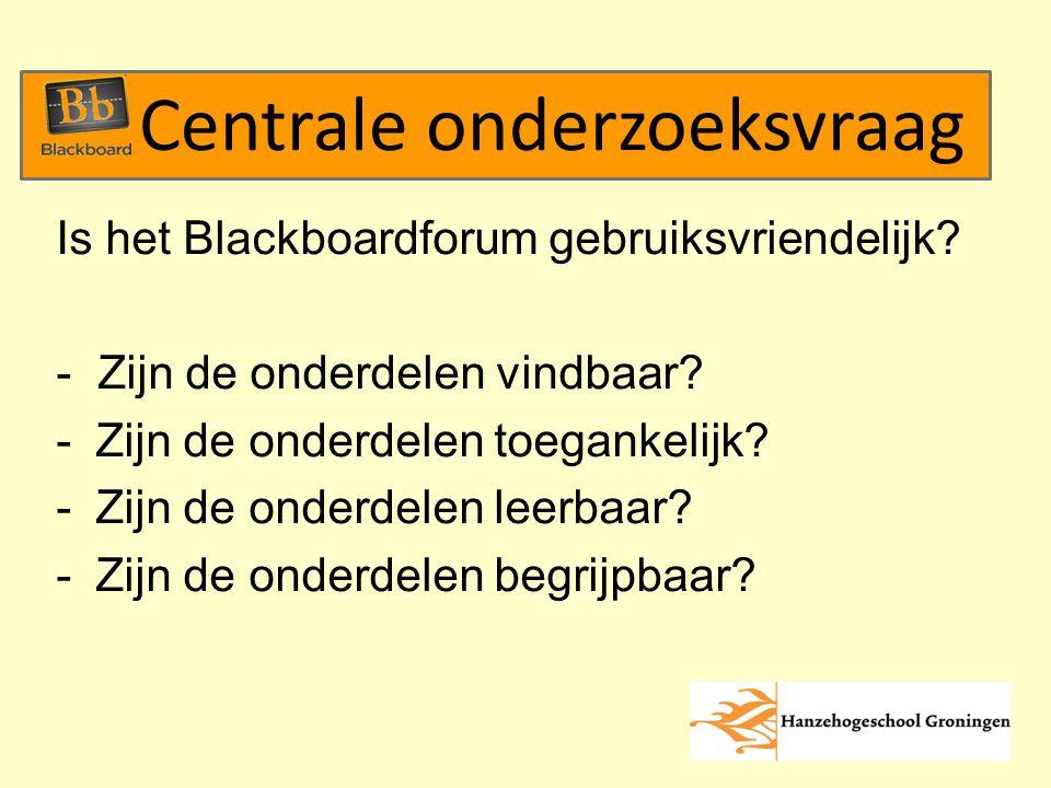 Is het Blackboardforum gebruiksvriendelijk. - Zijn de onderdelen vindbaar.