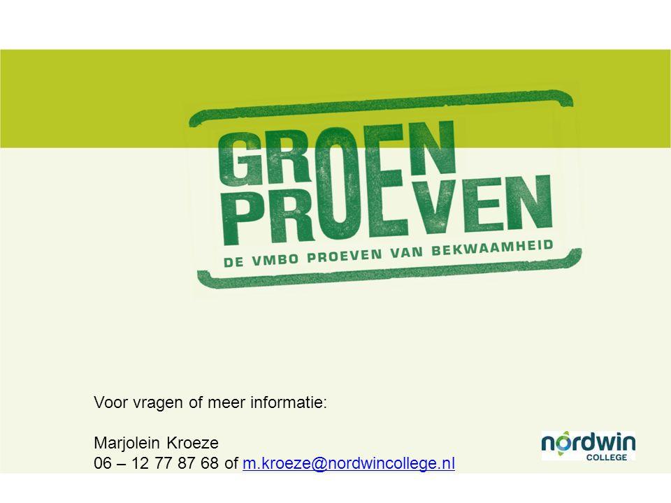 Voor vragen of meer informatie: Marjolein Kroeze 06 – 12 77 87 68 of m.kroeze@nordwincollege.nlm.kroeze@nordwincollege.nl