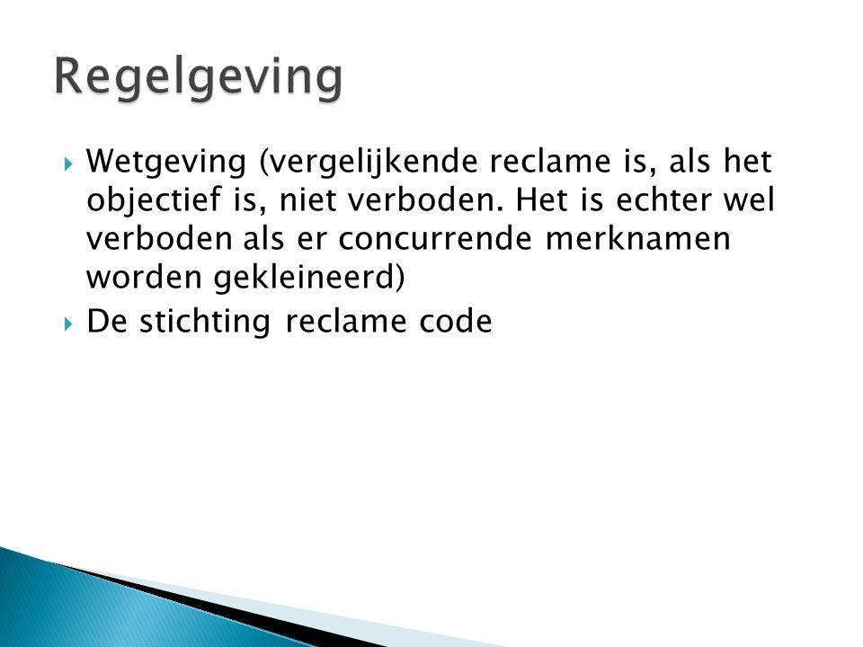  Wetgeving (vergelijkende reclame is, als het objectief is, niet verboden.