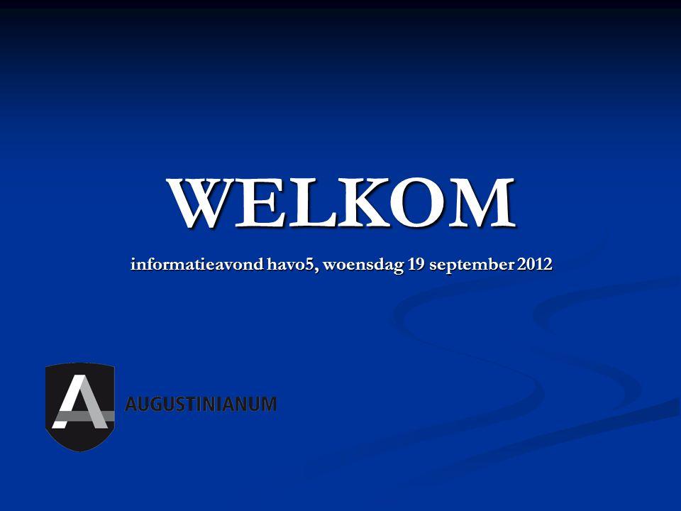 WELKOM informatieavond havo5, woensdag 19 september 2012