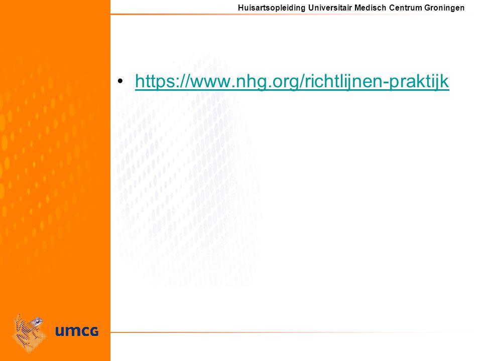 Huisartsopleiding Universitair Medisch Centrum Groningen https://www.nhg.org/richtlijnen-praktijk