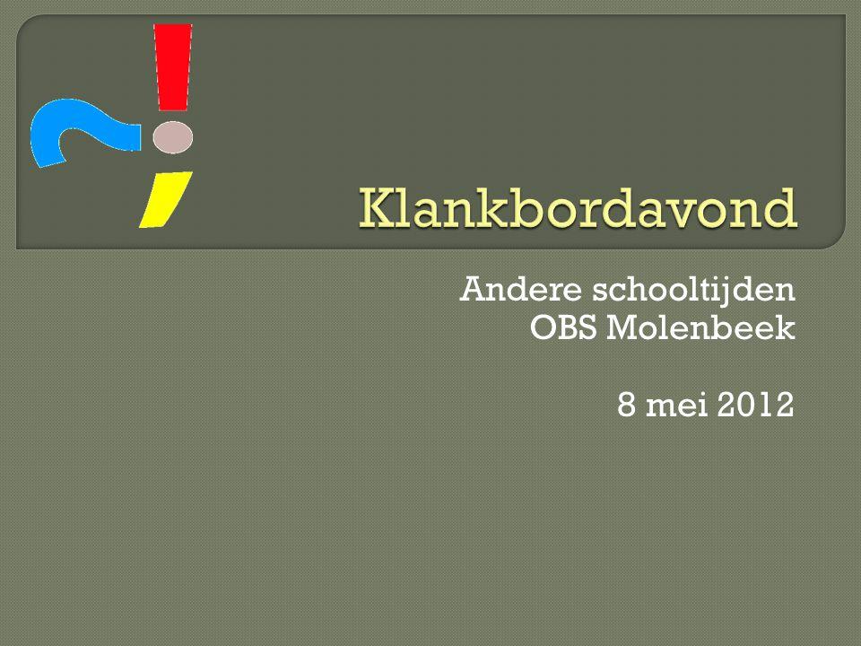 Andere schooltijden OBS Molenbeek 8 mei 2012