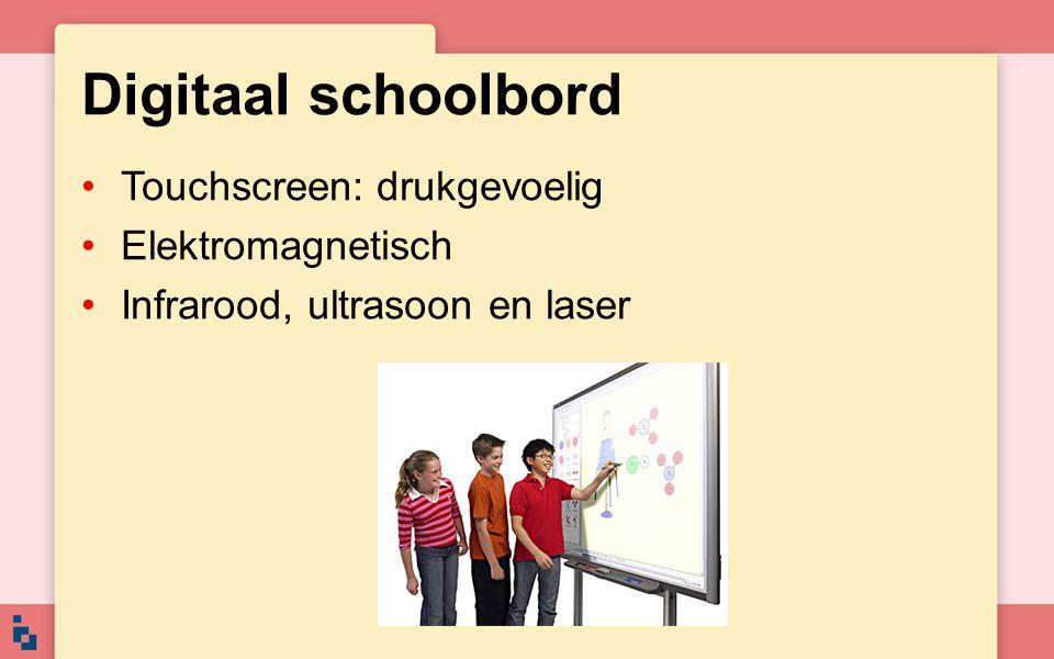 Digitaal schoolbord Touchscreen: drukgevoelig Elektromagnetisch Infrarood, ultrasoon en laser