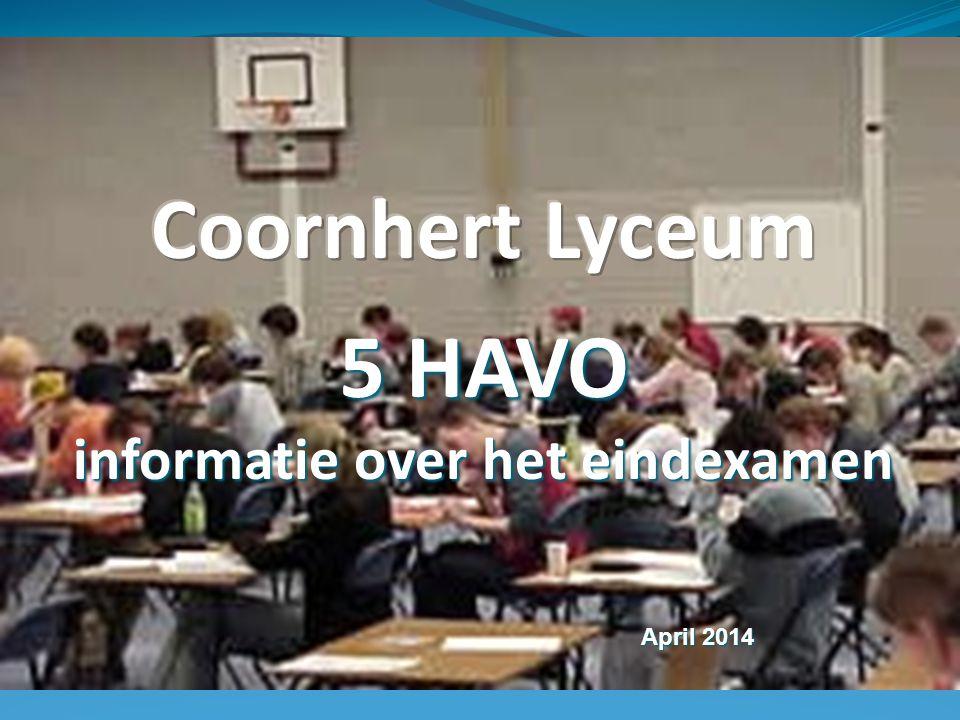 5 HAVO informatie over het eindexamen April 2014