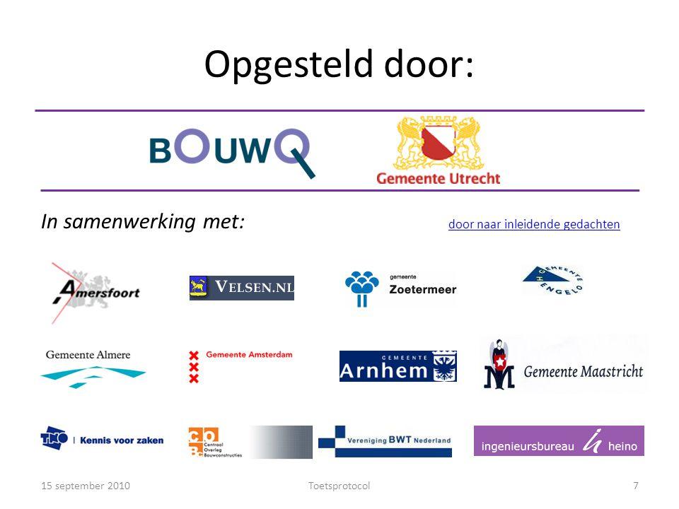 Opgesteld door: In samenwerking met: door naar inleidende gedachten door naar inleidende gedachten 15 september 20107Toetsprotocol