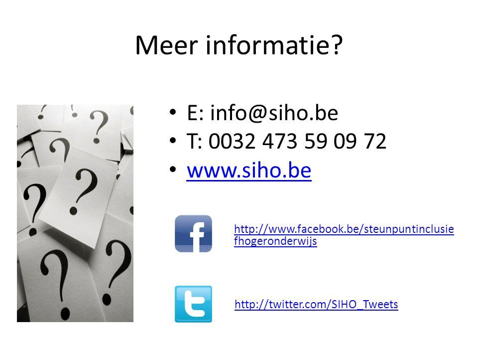 Meer informatie? E: info@siho.be T: 0032 473 59 09 72 www.siho.be http://www.facebook.be/steunpuntinclusie fhogeronderwijs http://twitter.com/SIHO_Twe