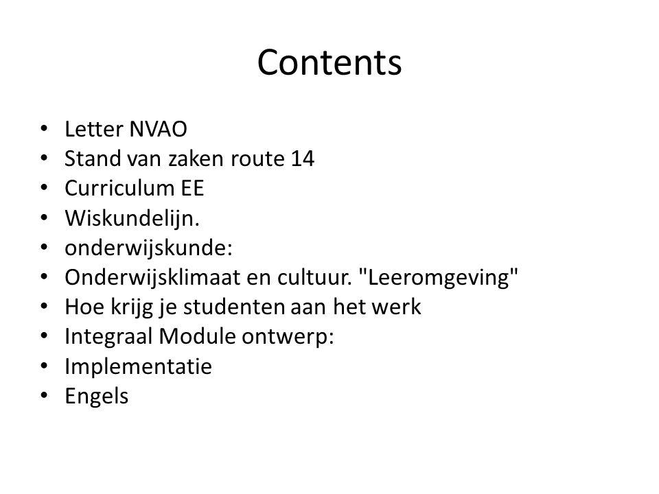 Contents Letter NVAO Stand van zaken route 14 Curriculum EE Wiskundelijn.