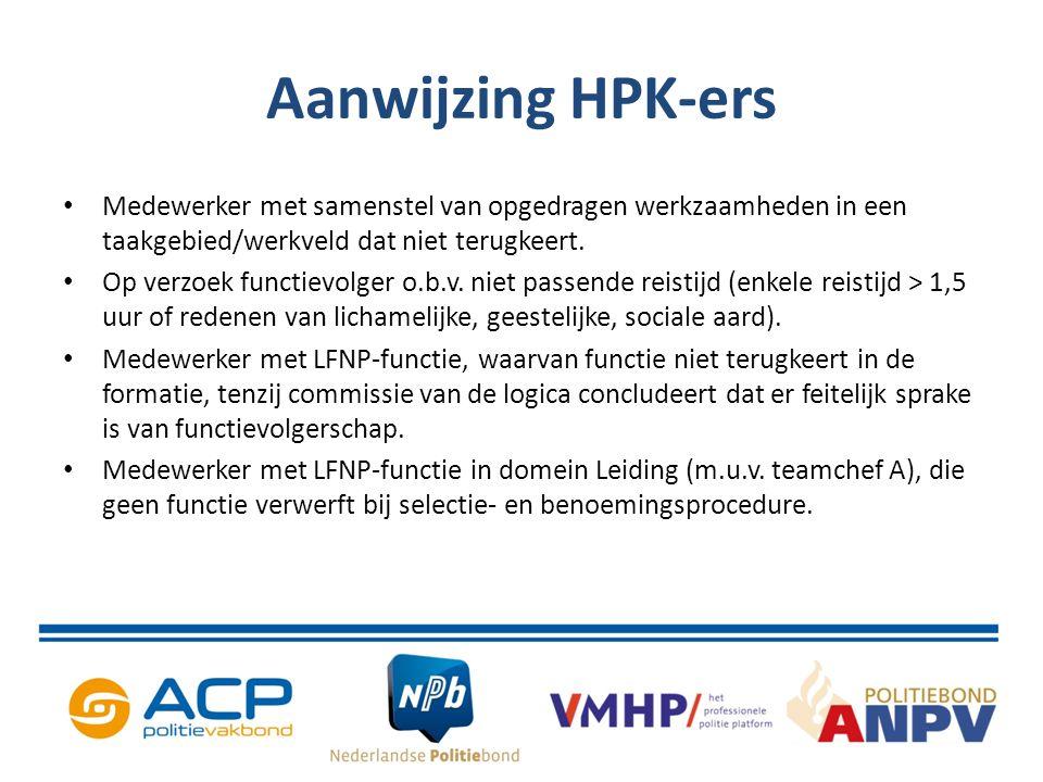 Aanwijzing HPK-ers Medewerker met samenstel van opgedragen werkzaamheden in een taakgebied/werkveld dat niet terugkeert. Op verzoek functievolger o.b.