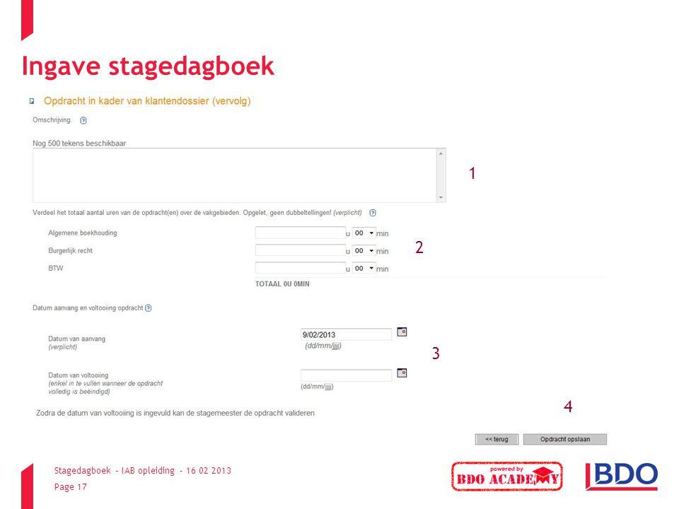Stagedagboek – IAB opleiding - 16 02 2013 Page 17 Ingave stagedagboek 1 2 3 4